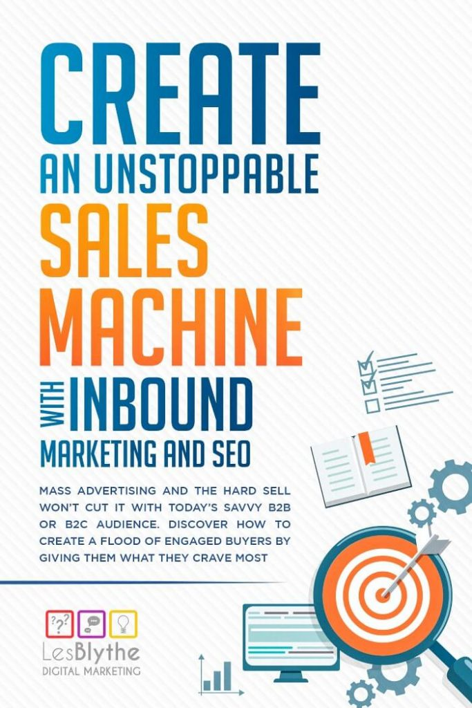 unstoppable sales machine with inbound marketing and SEO